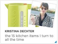 Kristina Dechter Kitchen Favorites