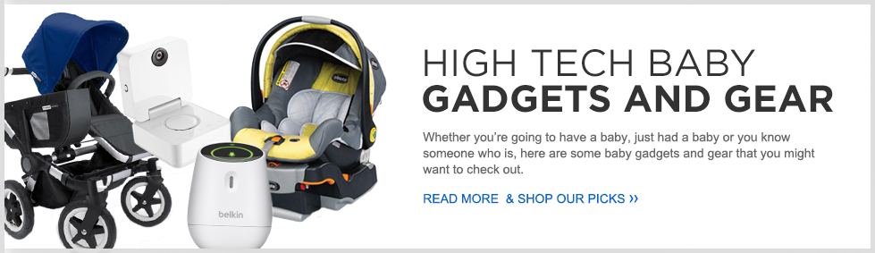High Tech Baby Gadgets and Gear