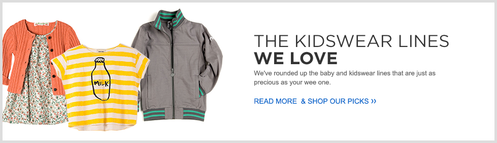 The Kidswear Lines We Love