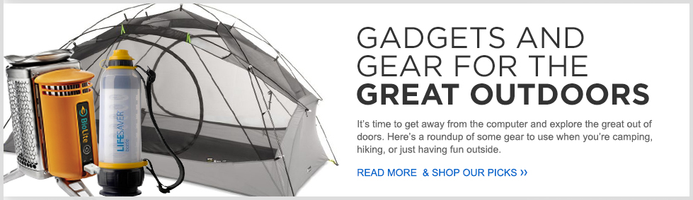 Gadgets and Gear For The Great Outdoors